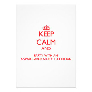 Keep Calm and Party With an Animal Laboratory Tech Personalized Invitation
