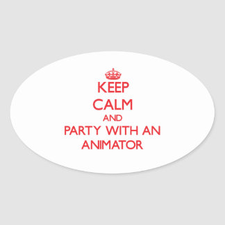 Keep Calm and Party With an Animator Sticker