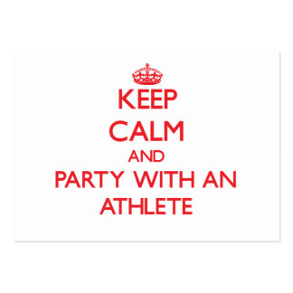 Keep Calm and Party With an Athlete Business Cards