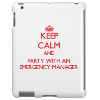Keep Calm and Party With an Emergency Manager