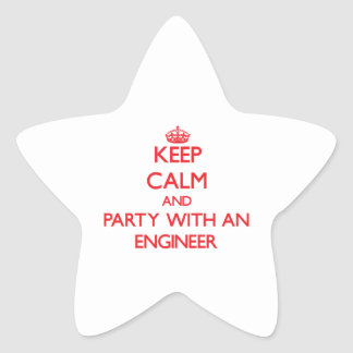 Keep Calm and Party With an Engineer Sticker