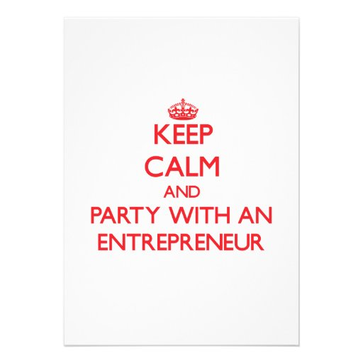 Keep Calm and Party With an Entrepreneur Personalized Announcements