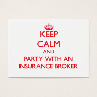 Keep Calm and Party With an Insurance Broker Business Card