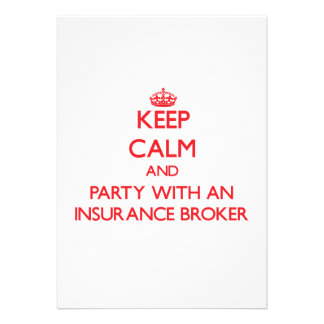 Keep Calm and Party With an Insurance Broker Personalized Invite