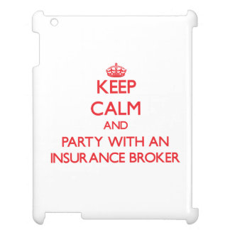 Keep Calm and Party With an Insurance Broker iPad Cover
