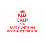 Keep Calm and Party With an Insurance Broker Pack Of Chubby Business Cards