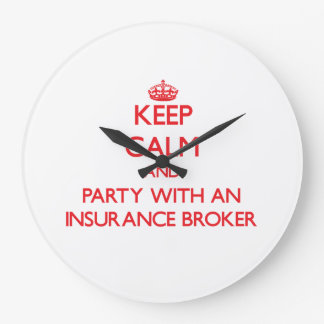Keep Calm and Party With an Insurance Broker Wall Clock