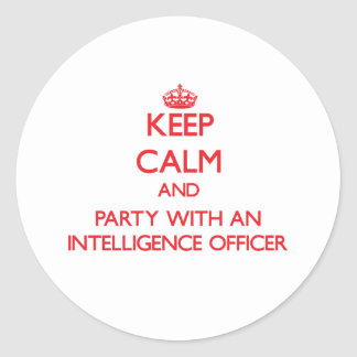 Keep Calm and Party With an Intelligence Officer Sticker