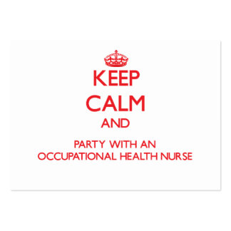 Keep Calm and Party With an Occupational Health Nu Business Card