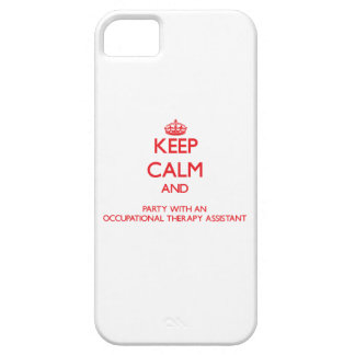 Keep Calm and Party With an Occupational Therapy A iPhone 5/5S Case