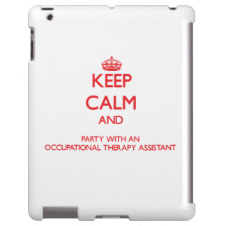 Keep Calm and Party With an Occupational Therapy A