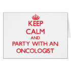 Keep Calm and Party With an Oncologist Card