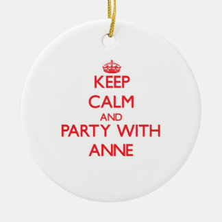 Keep Calm and Party with Anne Christmas Ornament