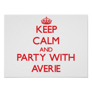 Keep Calm and Party with Averie Print