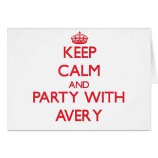 Keep calm and Party with Avery Greeting Cards