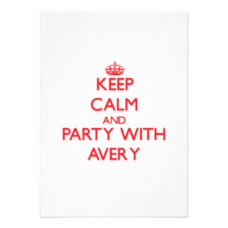 Keep calm and Party with Avery Custom Invite