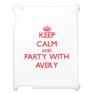 Keep calm and Party with Avery iPad Cases