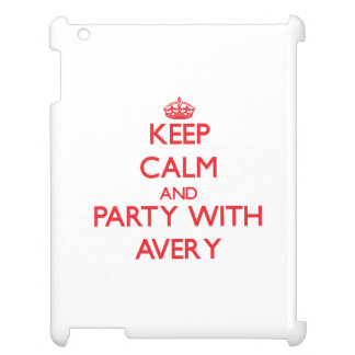 Keep calm and Party with Avery Cover For The iPad