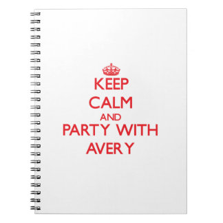 Keep calm and Party with Avery Note Books