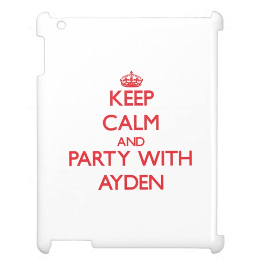 Keep calm and Party with Ayden iPad Case