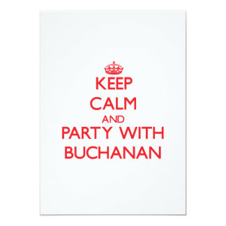 Keep calm and Party with Buchanan Card