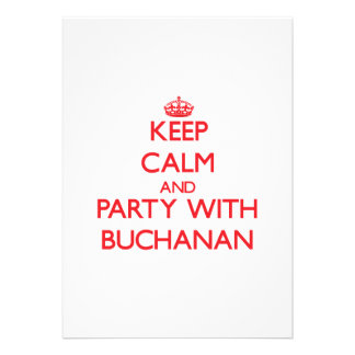 Keep calm and Party with Buchanan Invites