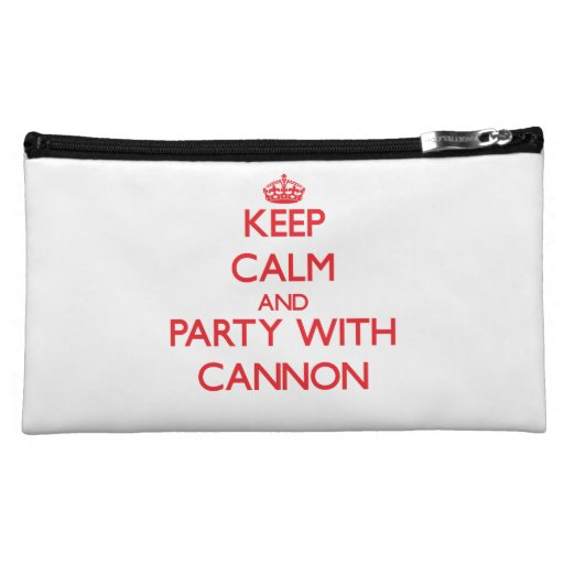 Keep calm and Party with Cannon Cosmetic Bags