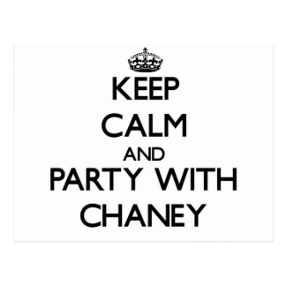 Keep calm and Party with Chaney Post Card