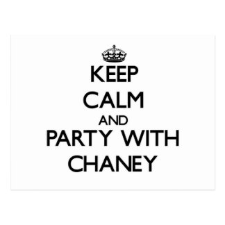 Keep calm and Party with Chaney Post Cards