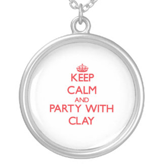 Keep calm and Party with Clay Custom Necklace