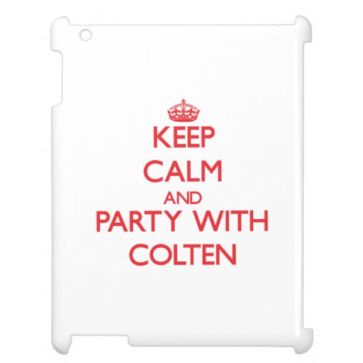 Keep calm and Party with Colten iPad Cases