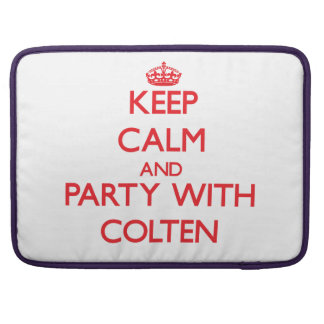 Keep calm and Party with Colten MacBook Pro Sleeve