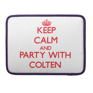 Keep calm and Party with Colten Sleeve For MacBook Pro