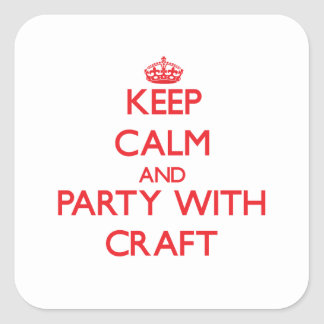 Keep calm and Party with Craft Square Stickers