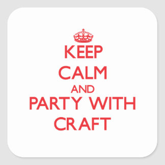 Keep calm and Party with Craft Sticker