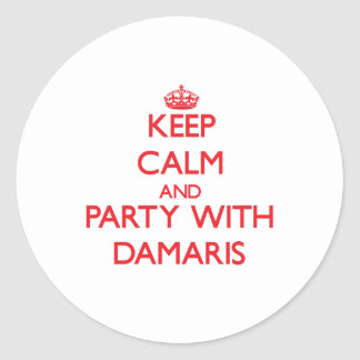 Keep Calm and Party with Damaris Sticker
