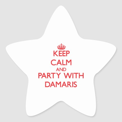 Keep Calm and Party with Damaris Star Sticker