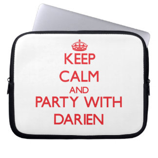 Keep calm and Party with Darien Computer Sleeve