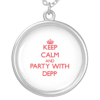 Keep calm and Party with Depp Personalized Necklace
