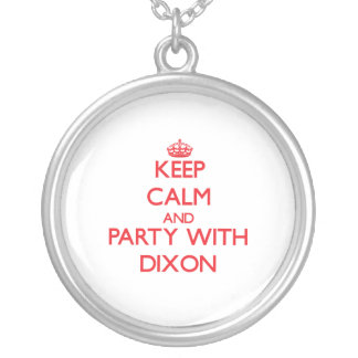 Keep calm and Party with Dixon Pendant