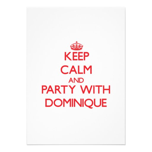 Keep Calm and Party with Dominique Personalized Invitations