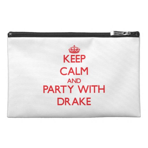 Keep calm and Party with Drake Travel Accessory Bag