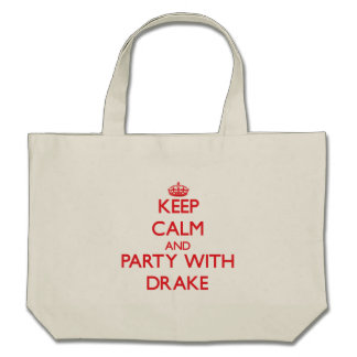 Keep calm and Party with Drake Canvas Bags