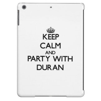 Keep calm and Party with Duran iPad Air Cases