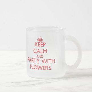 Keep calm and Party with Flowers Coffee Mug