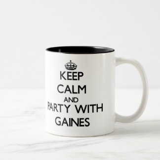 Keep calm and Party with Gaines Mugs