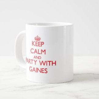 Keep calm and Party with Gaines Extra Large Mug
