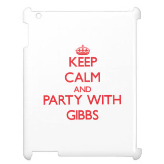 Keep calm and Party with Gibbs iPad Covers
