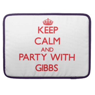 Keep calm and Party with Gibbs MacBook Pro Sleeves