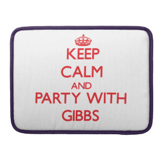 Keep calm and Party with Gibbs Sleeve For MacBooks